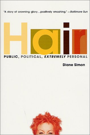9780312278519: Hair: Public, Political, Extremely Personal