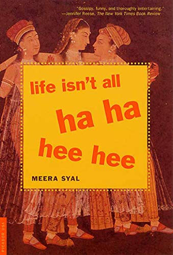 9780312278564: Life Isn't All Ha Ha Hee Hee