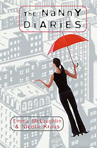 The Nanny Diaries ***1st PRINTING*** ***SIGNED BY BOTH AUTHOR'S***: Emma McLaughlin & Nicola ...