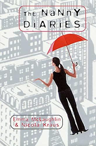 The Nanny Diaries By Mclaughlin Emma And Kraus Nicola border=