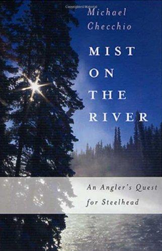 9780312278663: Mist on the River: An Angler's Quest for Steelhead [Idioma Inglés]