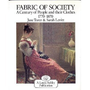 9780312279516: Fabric of Society: A Century of People and Their Clothes, 1770-1870