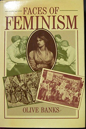 9780312279523: The Faces of Feminism: A Study of Feminism As a Social Movement