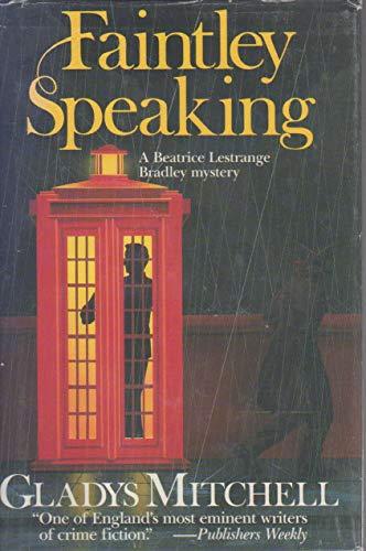 9780312279578: Faintley Speaking