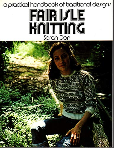 9780312279608: A Practical Handbook of Traditional Designs: Fair Isle Knitting