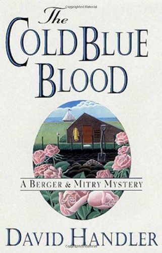 The Cold Blue Blood: A Berger & Mitry Mystery ***SIGNED***: David Handler