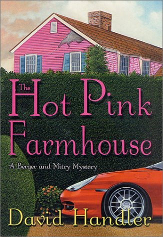 9780312280154: The Hot Pink Farmhouse: A Berger & Mitry Mystery