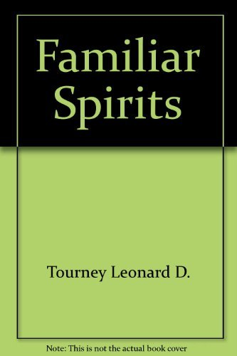 Familiar Spirits: Tourney, Leonard