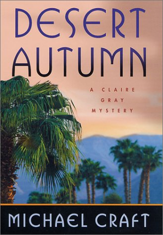 9780312280345: Desert Autumn: A Claire Gray Mystery (Claire Gray Mysteries)