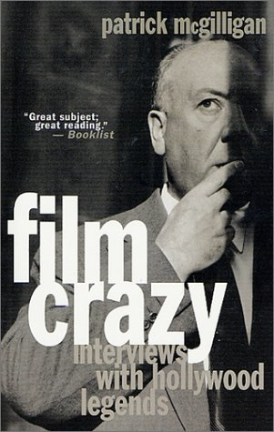 9780312280383: Film Crazy: Interviews with Hollywood Legends