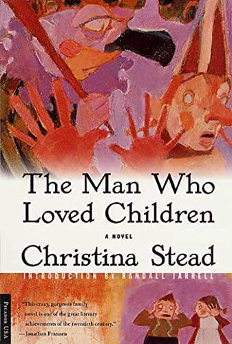 9780312280444: The Man Who Loved Children: A Novel