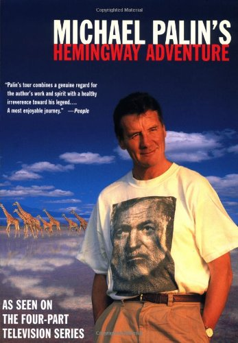 9780312280468: Michael Palin's Hemingway Adventure