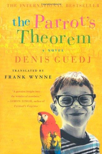 9780312280550: The Parrot's Theorem: A Novel