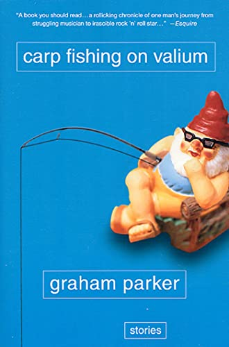9780312280734: Carp Fishing on Valium: And Other Tales of the Stranger Road Traveled