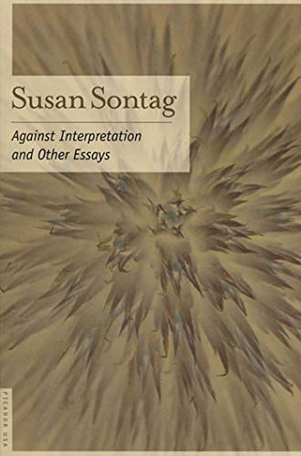 9780312280864: Against Interpretation: And Other Essays