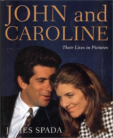 9780312280895: John and Caroline: Their Lives in Pictures