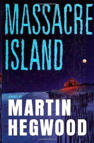 9780312280956: Massacre Island: A Novel