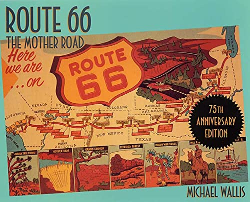9780312281670: Route 66, 75th Anniversary Edition: The Mother Road