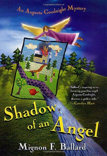 9780312281687: Shadow of an Angel (Augusta Goodnight Mysteries)