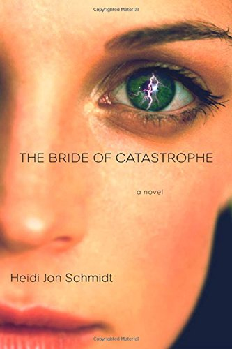 9780312281779: The Bride of Catastrophe: A Novel