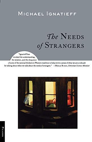 9780312281809: The Needs of Strangers