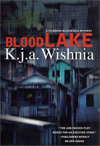 Blood Lake: Wishnia, K. J. A.