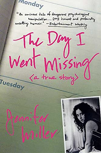 9780312282035: The Day I Went Missing: A True Story
