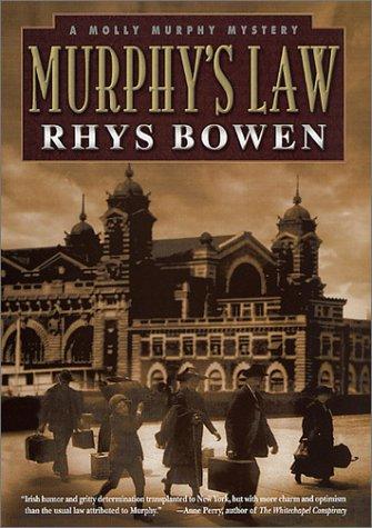 Murphy's Law (A Molly Murphy Mystery) (Molly Murphy Mysteries) (0312282060) by Rhys Bowen