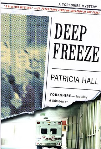 9780312282127: Deep Freeze: A Yorkshire Mystery