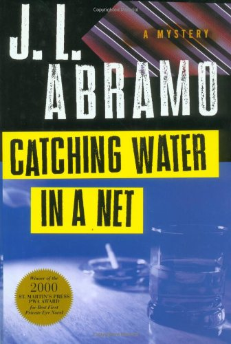 Catching Water in a Net: Abramo, J. L.