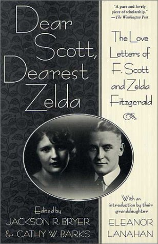 9780312282332: Dear Scott, Dearest Zelda: The Love Letters of F. Scott and Zelda Fitzgerald