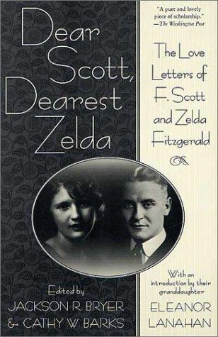 9780312282332: Dear Scott, Dearest Zelda: The Love Letters of F. Scott and Zelda Fitzgerald