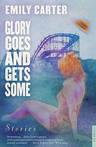 9780312282516: Glory Goes and Gets Some: Stories