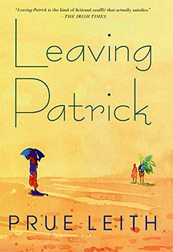 9780312282585: Leaving Patrick