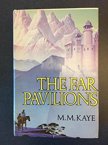 The Far Pavilions: M. M. Kaye