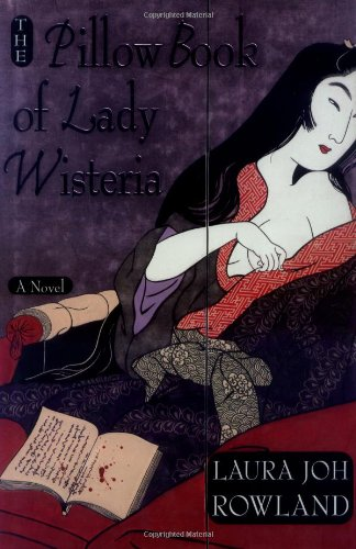 9780312282622: The Pillow Book of Lady Wisteria (St. Martin's Minotaur mystery)
