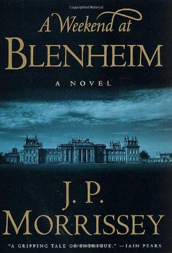 9780312282684: A Weekend at Blenheim: A Novel