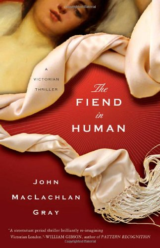 9780312282844: The Fiend in Human: A Novel (Edward Whitty, 1)