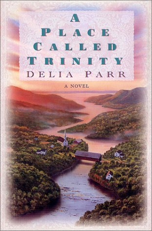A Place Called Trinity: Parr, Delia