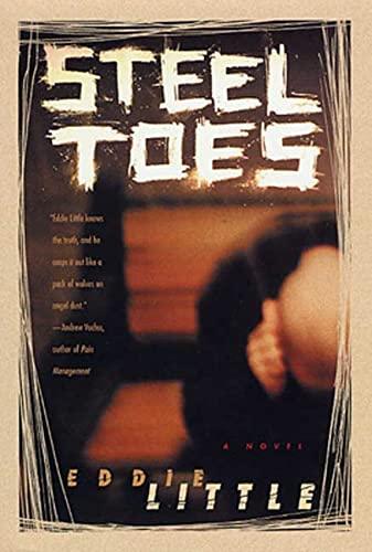 9780312282912: Steel Toes: A Novel