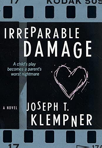 Irreparable Damage: Joseph T. Klempner