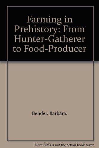 9780312283155: Farming in Prehistory: From Hunter-Gatherer to Food-Producer