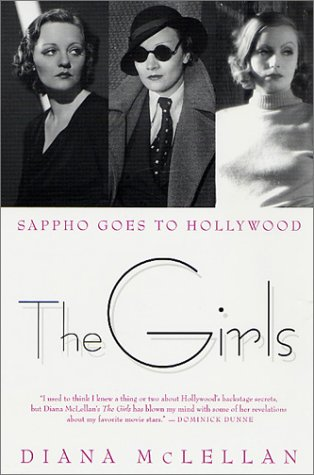 9780312283209: The Girls: Sappho Goes to Hollywood