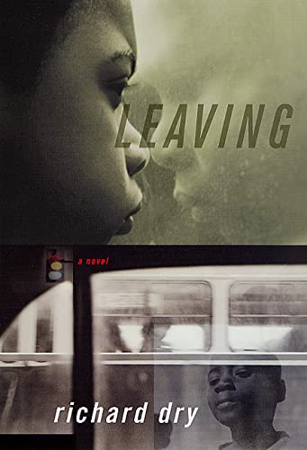 Leaving : A Novel