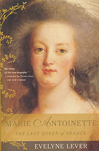 9780312283339: Marie Antoinette the Last Queen of France /Anglais