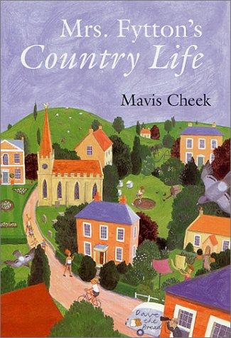 9780312283346: Mrs. Fytton's Country Life