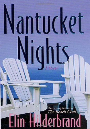 Nantucket Nights: Hilderbrand, Elin