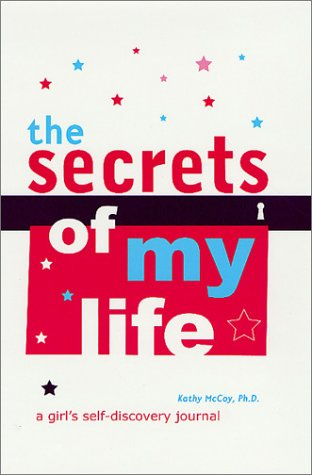 9780312283438: The Secrets of My Life: A Girl's Self-Discovery Journal