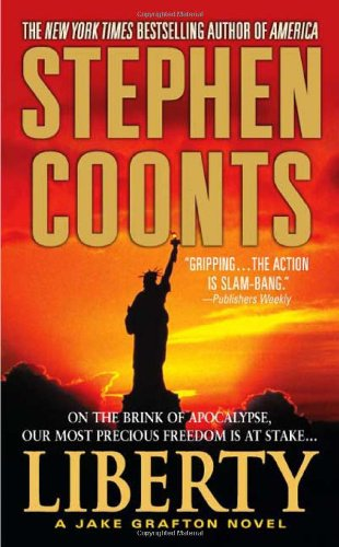 Liberty - SIGNED BY AUTHOIR: Coonts, Stephen