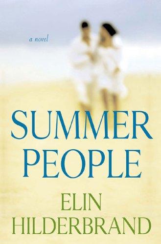 Summer People: Hilderbrand, Elin